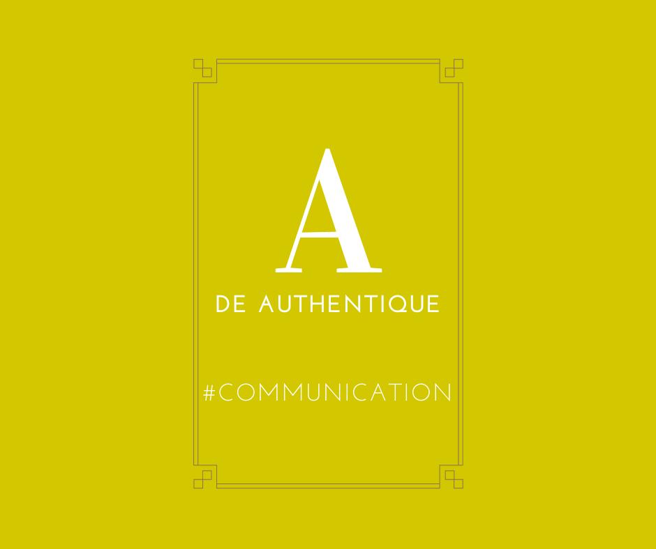 Communication authentique